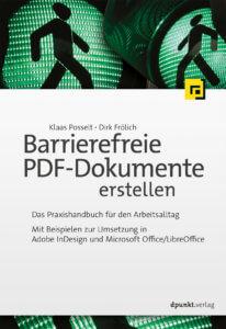 """Titelseite Buch: """"Barrierefreie PDF-Dokumente erstellen"""", Schrift, Logo des dpunkt-Verlages, im Hintergrund ein grünes Ampelmännchen"""